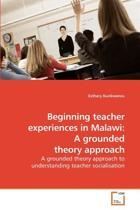 Beginning Teacher Experiences in Malawi