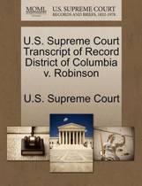 U.S. Supreme Court Transcript of Record District of Columbia V. Robinson