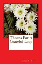 Thorns for a Grateful Lady