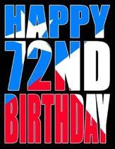 Happy 72nd Birthday