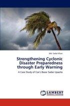Strengthening Cyclonic Disaster Preparedness Through Early Warning