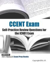 CCENT Exam Self-Practice Review Questions for the ICND1 Exam