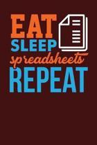 Eat Sleep Spreadsheets Repeat