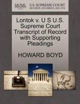 Lontok V. U S U.S. Supreme Court Transcript of Record with Supporting Pleadings
