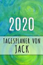 2020 Tagesplaner von Jack: Personalisierter Kalender f�r 2020 mit deinem Vornamen