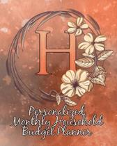 H: Personalized Monthly Household Budget Planner: Keep Track of an Entire Year and Improve Your Finances with this Direct