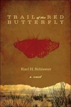Trail of the Red Butterfly