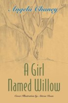 A Girl Named Willow