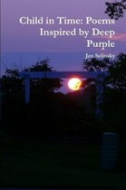 Child in Time: Poems Inspired by Deep Purple