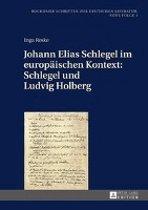 Johann Elias Schlegel Im Europaeischen Kontext