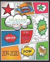 Teacher Academic Book For Comic Book Fans 2019-2020