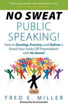 No Sweat Public Speaking!