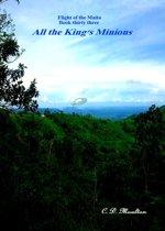 Flight of the Maita Book 33: All the King's Minions