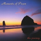Moments of Peace: The Journey