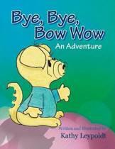 Bye, Bye, Bow Wow