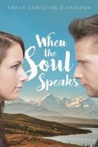 When the Soul Speaks