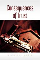 Consequences of Trust