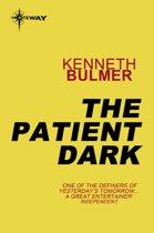 The Patient Dark