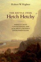 The Battle over Hetch Hetchy