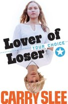 Your Choice - Lover of loser