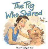 The Pig Who Shared