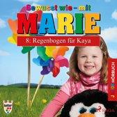 Gewusst wie - mit Marie, 8: Regenbogen für Kaya (Ungekürzt)