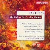 Delius: A Walk in a Paradise Garden etc / Richard Hickox, Bournemouth SO