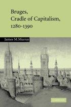 Bruges, Cradle of Capitalism, 1280-1390