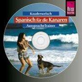 Spanisch/Kanaren. Kauderwelsch Aussprache Trainer. CD