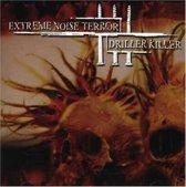 Extreme Noise Terror / Driller Killer
