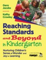 Reaching Standards and Beyond in Kindergarten