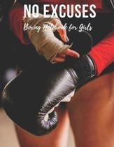 Boxing Notebook for Girls: No Excuses - Cool Motivational Inspirational Journal, Composition Notebook, Log Book, Diary for Athletes (8.5 x 11 inc