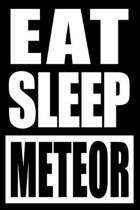 Eat Sleep Meteor Gift Notebook for a Meteorologist, Medium Ruled Journal
