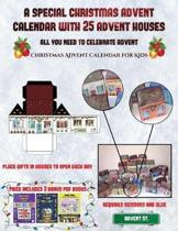 Christmas Advent Calender for Kids (A special Christmas advent calendar with 25 advent houses - All you need to celebrate advent)