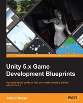 Unity 5.x Game Development Blueprints