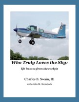 Who Truly Loves the Sky: life lessons from the cockpit