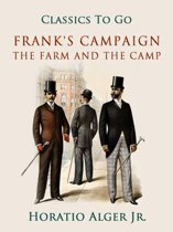 Frank's Campaign The Farm and the Camp