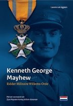 Kenneth George Mayhew - Ridder Militaire Willems-Orde