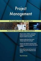 Project Management a Complete Guide - 2019 Edition