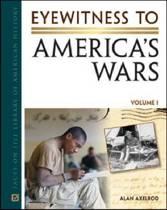 Eyewitness to America's Wars