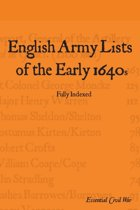 English Army Lists of the Early 1640s