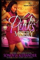 pinks misery