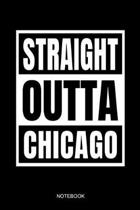 Straight Outta Chicago Notebook