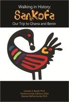 Walking in History: Sankofa