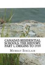 Canada?s Residential Schools