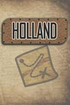 Holland: Reisetagebuch, Notizbuch oder Urlaubsplaner mit Platz auf 120 wei�en linierten Dot Line Seiten zum Eintragen von Spr�c