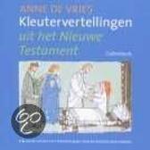 Vries, Kleutervertellingen nieuwe testament cd