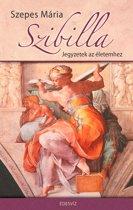 Szibilla - Jegyzetek az életemhez - Naplo 1929-2004