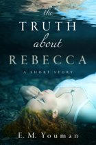 The Truth about Rebecca