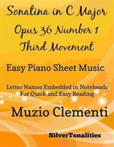 Sonatina in C Major Opus 36 Number 1 Third Movement Easy Piano Sheet Music